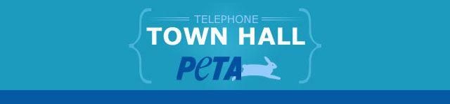 www.searchingforreason.net : TELEPHONE TOWN HALL.  PETA.