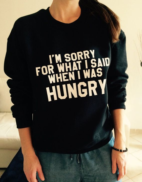 I'M SORRY FOR WHAT I SAID WHEN I WAS HUNGRY Women's Casual Black & White Crewneck Sweatshirt