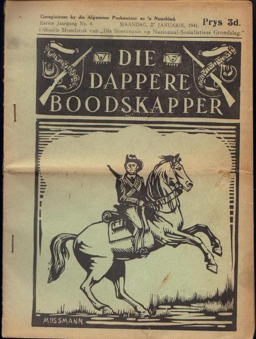 Ossewa-Brandwag/Boerenasie. Die Dappere Boodskapper 27 Jan 1941