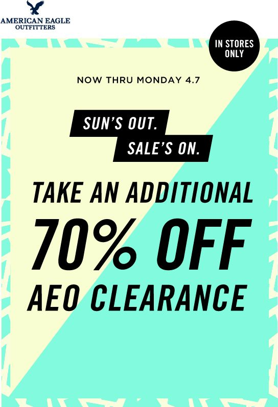 Pinned April 7th: Extra 70% off #AEO clearance items today at American Eagle Outfitters #coupon via The Coupons App