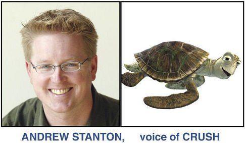 *ANDREW STANTON, voice of CRUSH ~ Finding Nemo, 2003