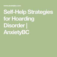 Self-Help Strategies for Hoarding Disorder | AnxietyBC