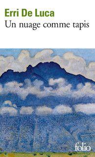 Un nuage comme tapis - Folio - Folio - GALLIMARD - Site Gallimard