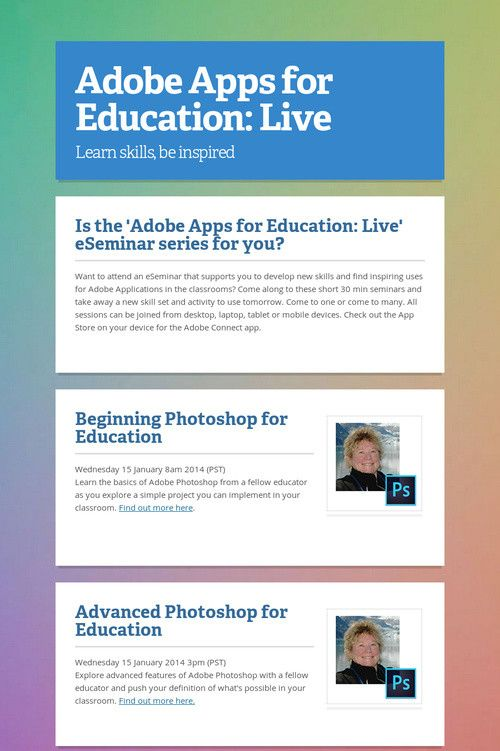 Join a bunch of Adobe Education Leaders next year for some quick, two-part, project-based webinars!