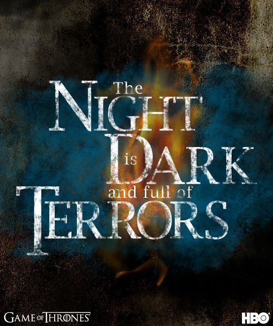 """The Night is Dark and Full of Terrors"" #gameofthrones #thorosofmyr"