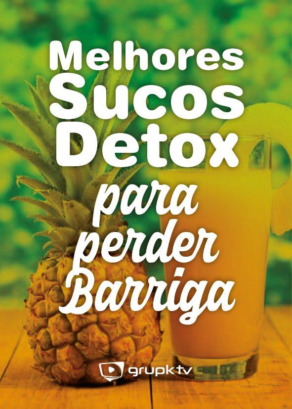 Melhores Sucos Detox Emagrecedores Para Perder Barriga Com