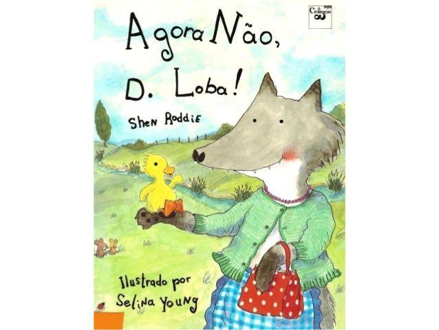 Agora não D. Loba