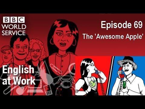 English at Work 69 - The Awesome Apple (transcript video) - LinkEngPark