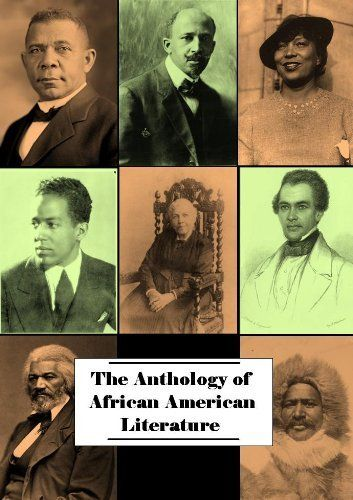 Anthology of African American Literature (20+ works with active table of contents) by William Jordan. $2.99. 3104 pages