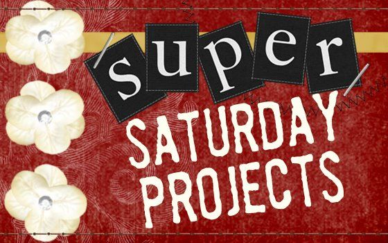 super saturday projects