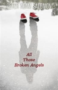 http://www.adlibris.com/se/organisationer/product.aspx?isbn=0738740799 | Titel: All Those Broken Angels - Författare: Peter Adam Salomon - ISBN: 0738740799 - Pris: 94 kr