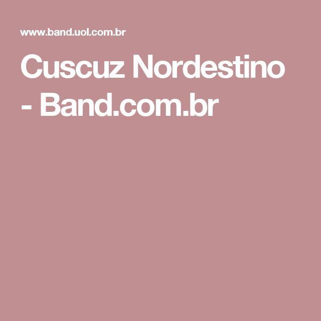 Cuscuz Nordestino - Band.com.br