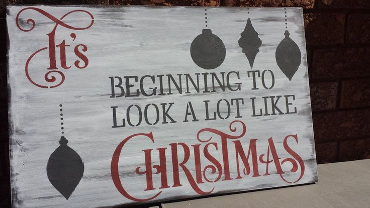 IT'S BEGINNING TO LOOK A LOT LIKE CHRISTMAS SIGN/CHRISTMAS SONG LYRIC SIGNS/HOLIDAY HOSTESS/HOUSEWARMING GIFT/FAMILY GIFT/OFFICE PARTY DECOR All prices are shown in Canadian funds. The exchange rate will show on your pay pal or credit statements. OPTIONS