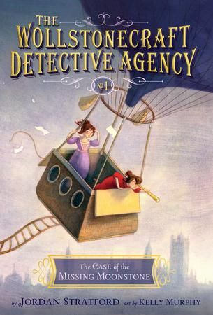 The Case of the Missing Moonstone (The Wollstonecraft Detective Agency, Book 1) by Jordan Stratford, finalist for the 2016 Sheila A. Egoff Children's Literature Prize