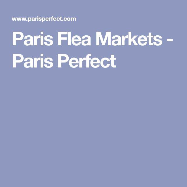 Paris Flea Markets - Paris Perfect