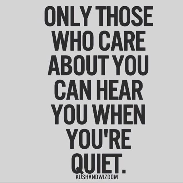 If someone's quiet with you don't take it personally maybe they are just quiet because they have things going on- go speak to them & be there. That's the real test, we can all be there through the happy and exciting times but can we be there through the quiet times or do we just forget about that person? Do we stop giving a damn? Even a hello can lift a sad spirit, a small conversation. Every single person is fighting their own battle don't be insensitive #lookamillion…
