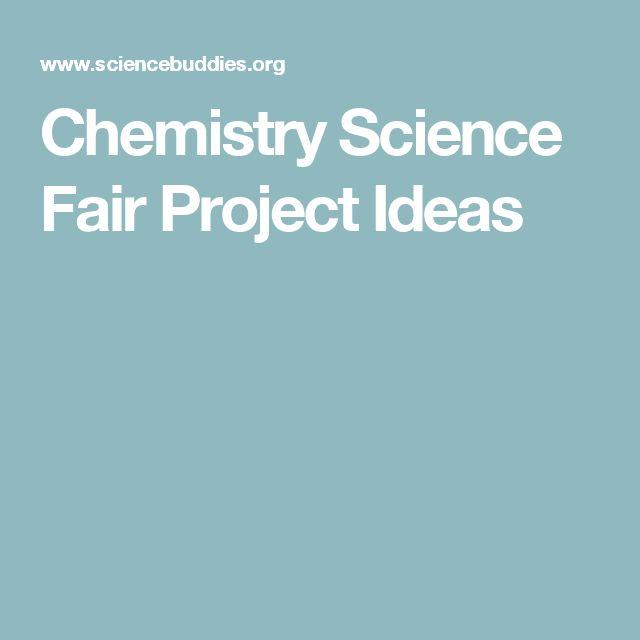 Chemistry Science Fair Project Ideas