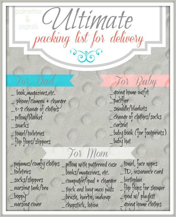 What you'll really need at the hospital for delivery: A Delivery Packing Checklist - Palmettos and Pigtails
