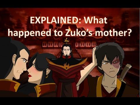EXPLAINED: What happened to Zuko's mother? (Avatar, the Last Airbender) - YouTube