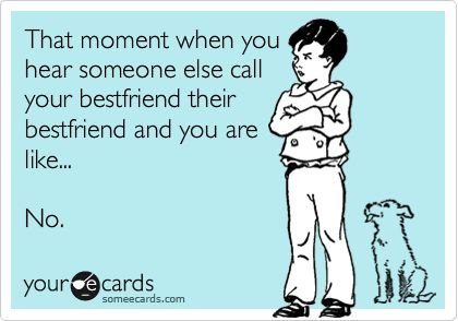 I GET THIS! HAHAFunny Friendship, Bestfriends Funny Ecards, My Best Friends, Bahaha, Too Funny, So True, Make Me Laugh, So Funny, True Stories