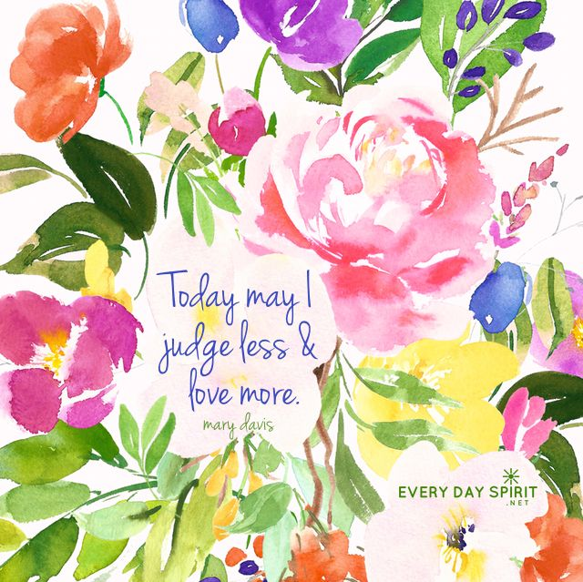 Judge less. Love more. xo Get the app of beautiful wallpapers at ~ www.everydayspirit.net xo #love #unity #peace #WeAreOne