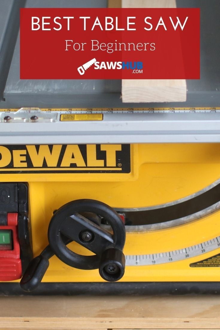 Best Beginner Table Saw Review And Buying Guide Table Saw Best Table Saw Table Saw Reviews