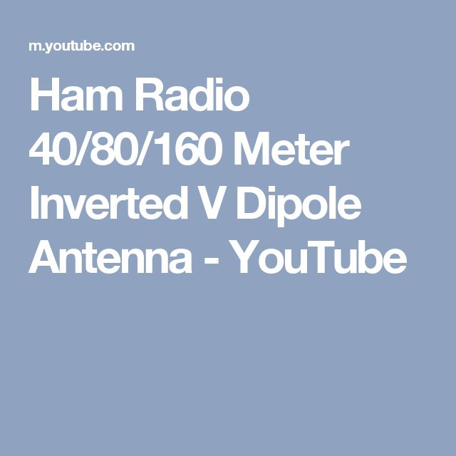ham radio 40 80 160 meter inverted v dipole antenna. Black Bedroom Furniture Sets. Home Design Ideas