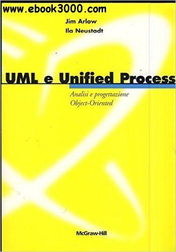 Jim Arlow Ila Neustadt - UML e Unified Process free ebook