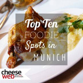 Our Top 10 Foodie Destinations in Munich, Germany | Expat Life in Belgium, Travel and Photography | CheeseWeb