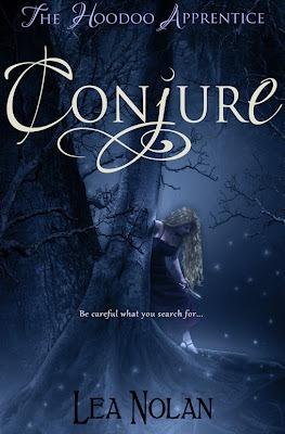 Conjure (The Hoodoo Apprentice, #1) by Lea Nolan