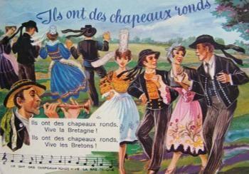 Ils ont des chapeaux, vive la Bretagne, ils ont des chapeaux ronds, vivent les Bretons !