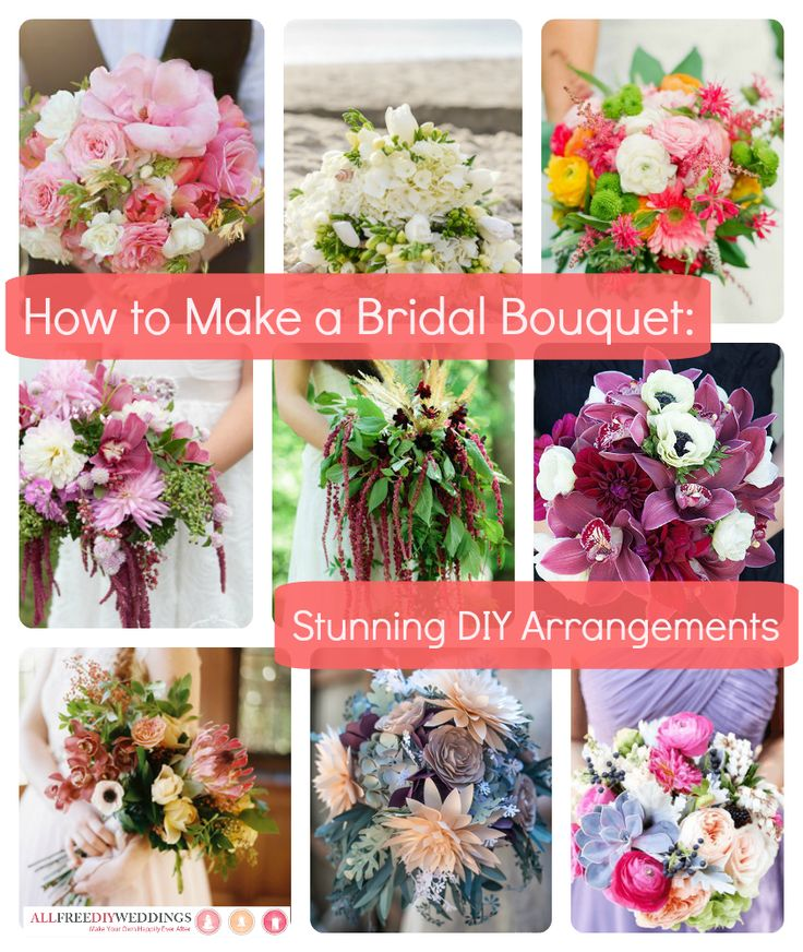 How to Make a Bridal Bouquet: 35 Stunning Arrangements
