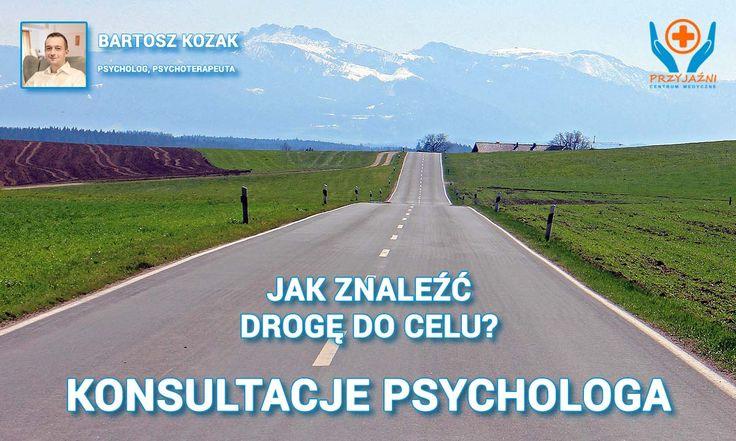 Konsultacje psychologa: Jak znaleźć drogę do celu? Psycholog Wrocław. Jak skutecznie osiągnąć sukces? Na konsultacje we Wrocławiu zaprasza mgr Bartosz Kozak – psycholog i certyfikowany psychoterapeuta. Sobota, 9 stycznia 2016 roku, w godzinach od 10:00 do 13:00 #psycholog #psychoterapeuta #sukces #motywacja #wrocław #zdrowie #medycyna Centrum Medyczne PRZYJAŹNI, ul. Przyjaźni 111A, #Wrocław, tel. 713001272, 71300127.