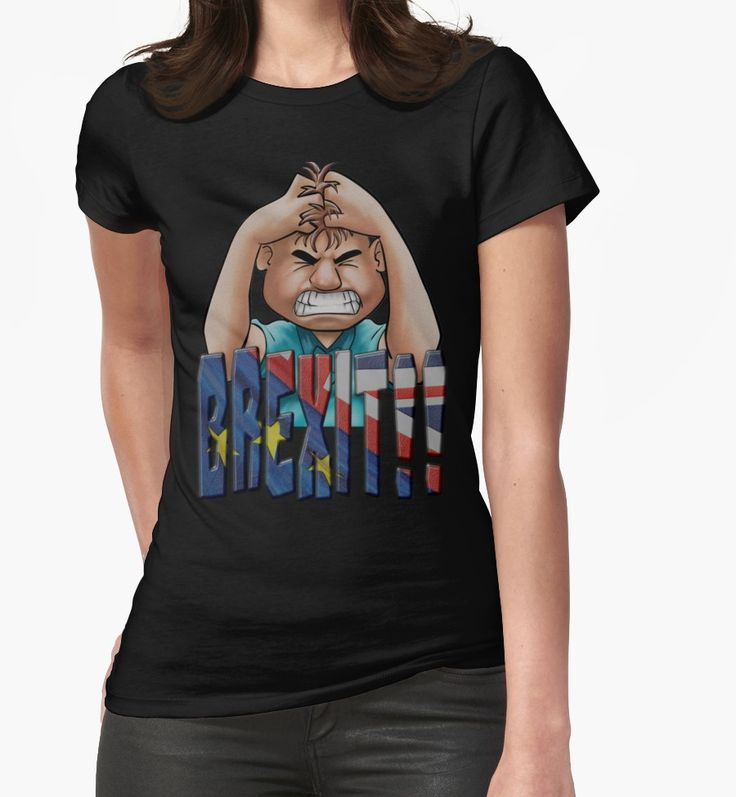 """""""AARGH BREXIT"""" Womens Fitted T-Shirts by Paparaw   Redbubble"""