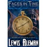 Faces in Time: A Time Travel Thriller (Paperback)By Lewis Aleman