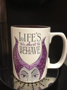 """Maleficent """"Life's to short to Behave"""" coffee mug from the Hallmark Disney's Villains Collection"""