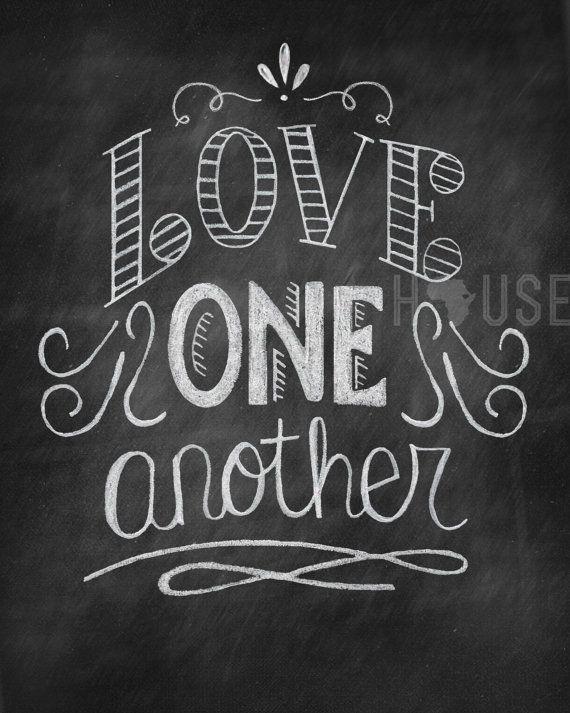 Chalkboard art Print - Love One Another 8x10 via Etsy
