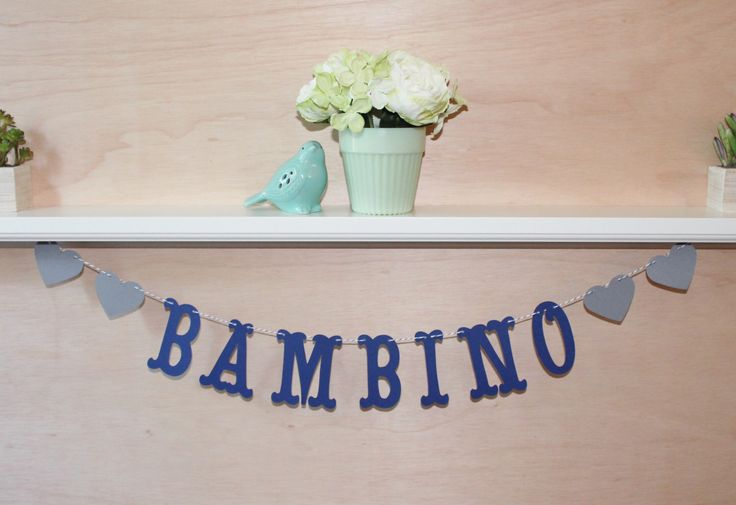 Bambino Baby Banner - Custom Colors - Italian Baby Shower, Nursery Decoration or Photo Prop by JessMadeThis on Etsy https://www.etsy.com/listing/219326575/bambino-baby-banner-custom-colors
