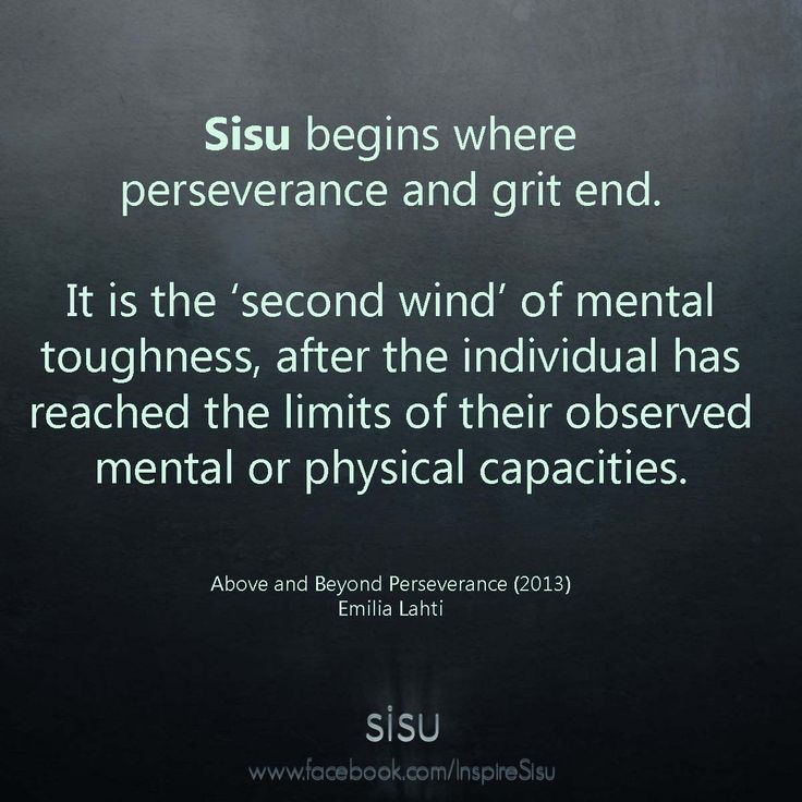 Sisu is the 'second wind' of mental toughness.                                                                                                                                                      More