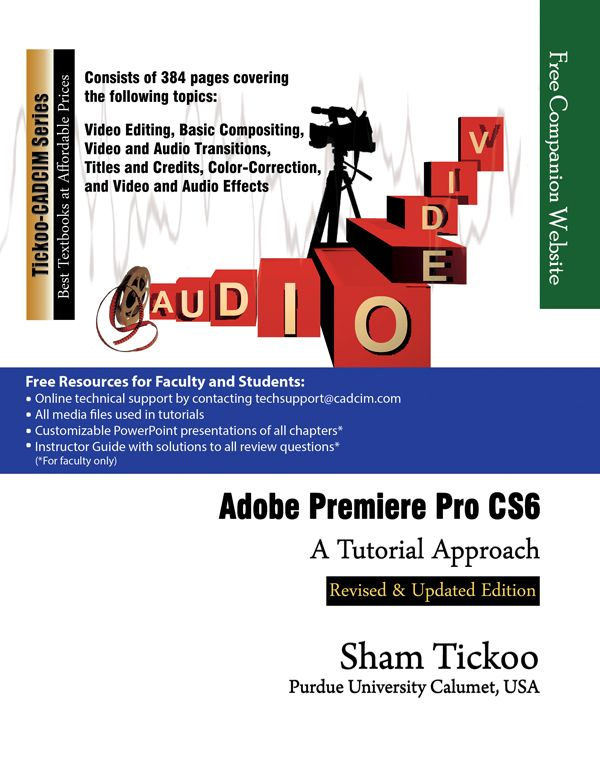 Learn the art of video editing in Adobe Premiere CS6.  http://www.cadcim.com/ProductDetails.aspx?ISBN=978-1-936646-35-7  Buy: $32 - $4 = $28