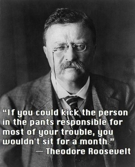 Theodore Roosevelt. Stop blaming Bush and the Reps, for your own problems. No President in history has caused more division than this joker, man up and stop campaigning.
