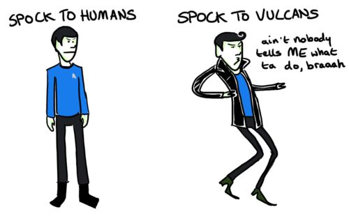 Ha! I can see this even from the Original Series, how odd/rebellious he must have seemed to the Vulcans, working in Starfleet instead of the Vulcan Science Academy