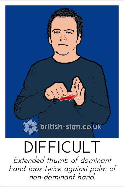 Today's British Sign Language sign is: DIFFICULT (also problem) - view more online at www.british-sign.co.uk #BSL #BritishSignLanguage