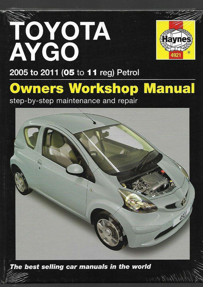 Haynes New Sealed Toyota Aygo Hatchback 1 0 2005 2011 Owners Workshop Manual New Toyota Aygo Hatchback Toyota Avensis