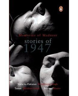 Book Memories Of Madness: Stories Of 1947 by Khushwant Singh