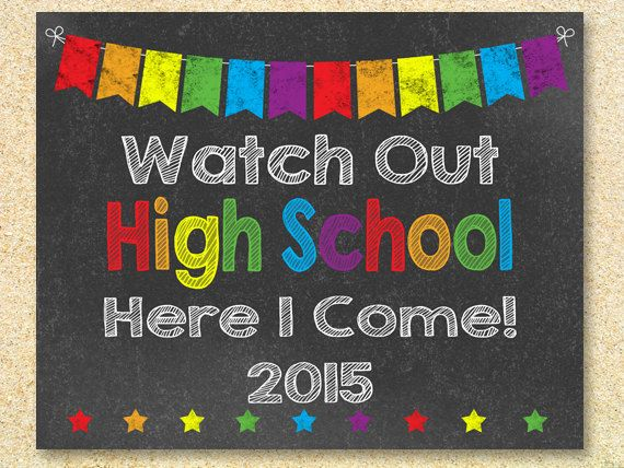 Watch Out High School Chalkboard sign, Instant Download, Last Day of School, high school graduation invitation, Back to school, Grad sign by MadPhotoge on Etsy