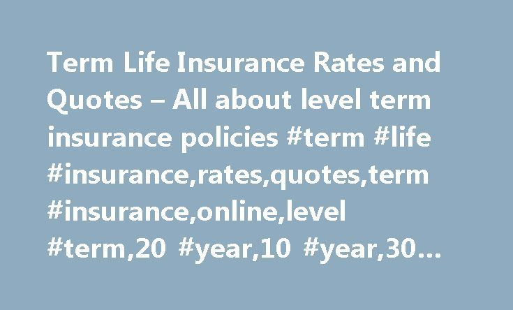 Level Term Life Insurance Quotes Mesmerizing Best 60 Level Term Life Stunning Level Term Life Insurance Quote