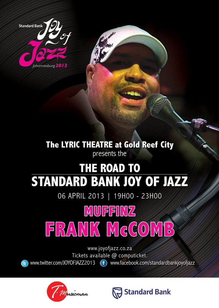 The Muffinz and Frank McComb at Gold Reef City Lyric Theatre on April 6th, 2013.