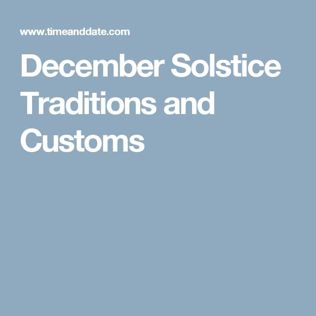 December Solstice Traditions and Customs