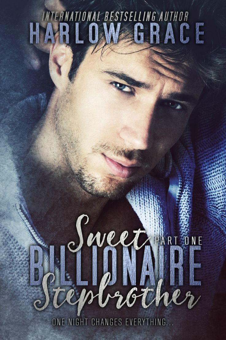 Cover Reveal ~ Sweet Billionaire Stepbrother by Harlow Grace  http://aone-clickaddictsbookblog